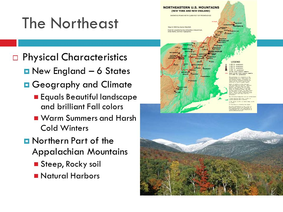 REGIONS OF THE UNITED STATES The Northeast Physical - Physical features in the united states