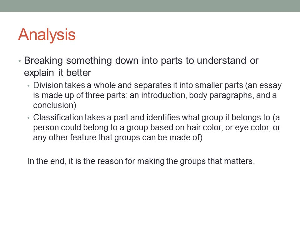 classification and division a type of analysis analysis breaking  2 analysis