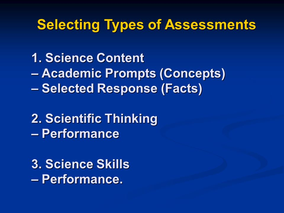 Goals To Understand Assessment Of Student Science Learning. To