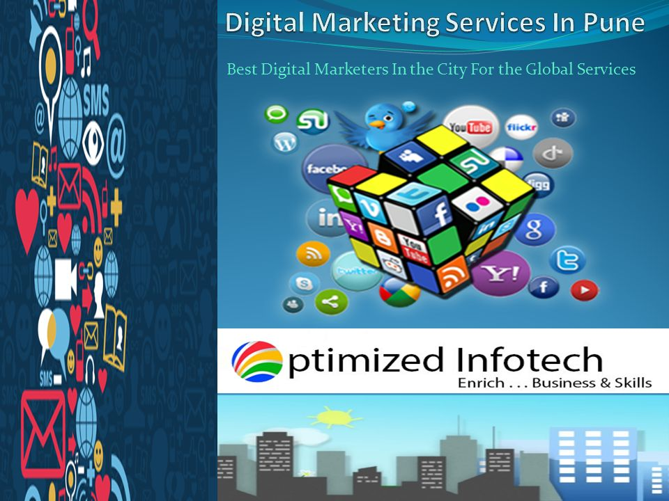 Best Digital Marketers In the City For the Global Services