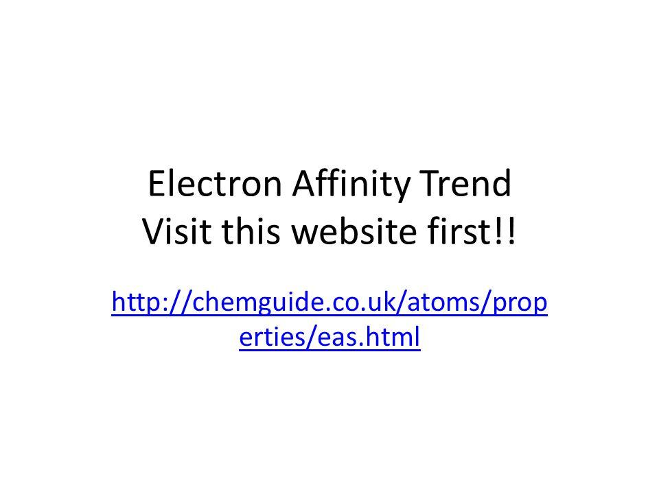 Electron affinity trend visit this website first ertieseasml electron affinity trend visit this website first urtaz Images
