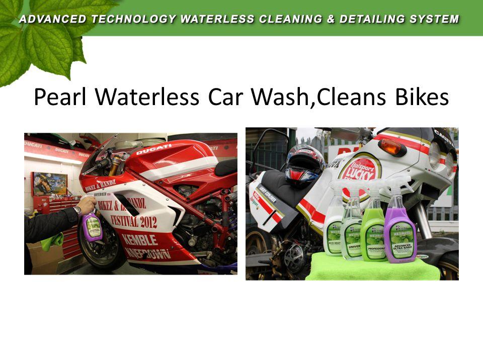 Pearl Waterless Car Wash,Cleans Bikes