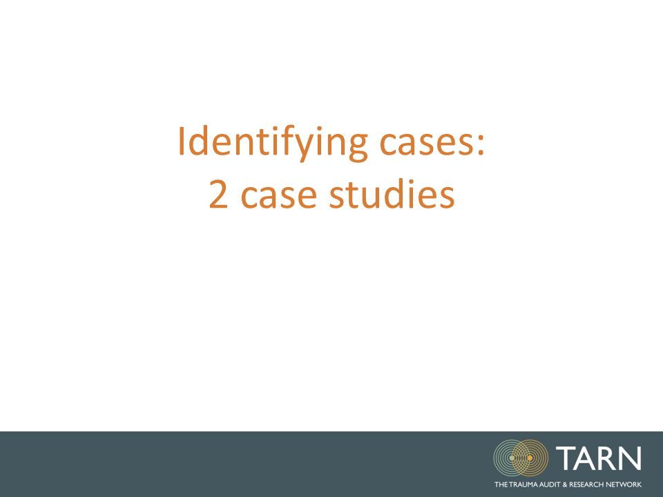 2 Identifying Cases Case Studies