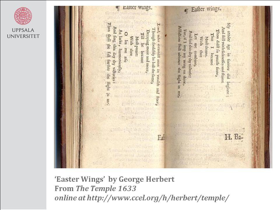 easter wings george herbert essay Easter wings essay examples 3 total results a literary analysis of easter wings by george herbert 1,806 words 4 pages.