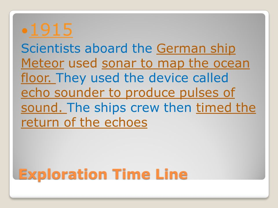 Features Of The Ocean Floor Exploration Time Line Scientists - What technology allows us to map ocean floor features
