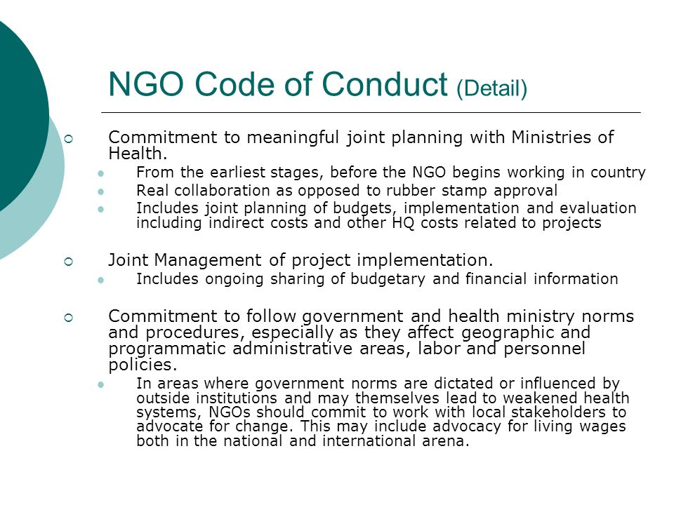 NGO Code of Conduct (Detail)  Commitment to meaningful joint planning with Ministries of Health.