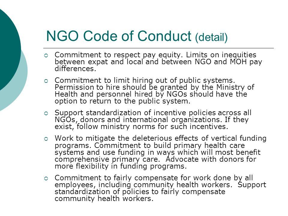 NGO Code of Conduct (detail)  Commitment to respect pay equity.