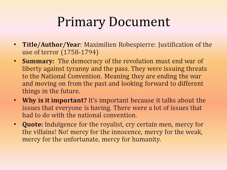 justification for the use of terror Transcript of was the reign if terror justified was the reign of terror justified the reign of terror went against the current deceleration of rights of man and.
