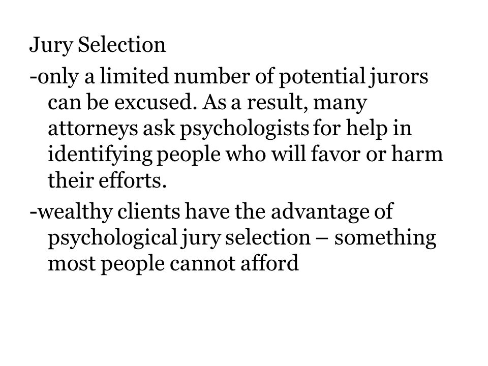 Jury Selection -only a limited number of potential jurors can be excused.