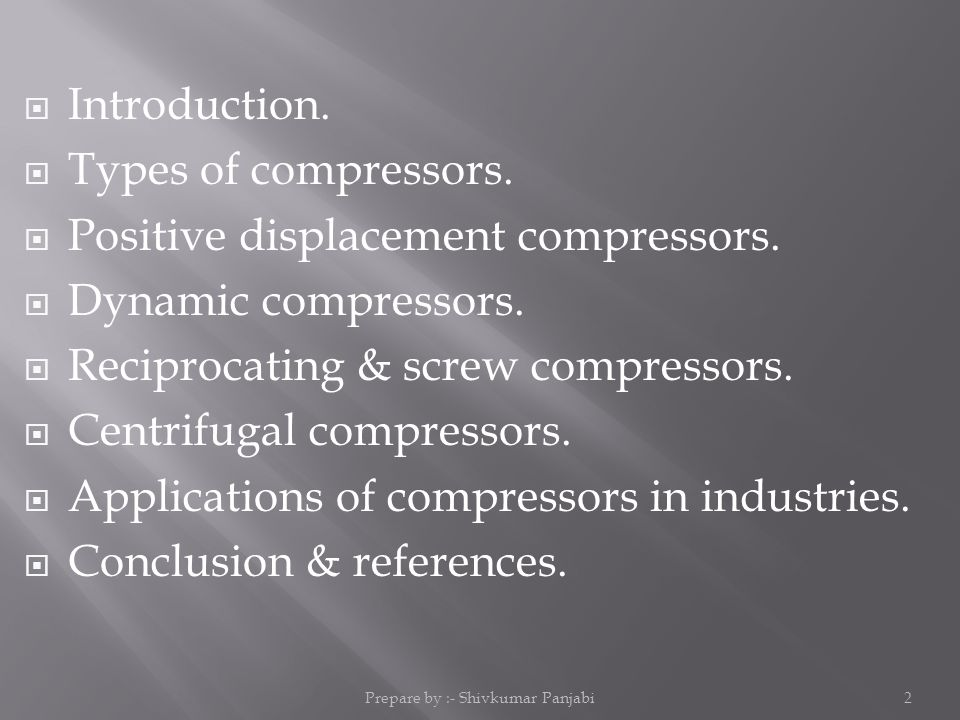  Introduction.  Types of compressors.  Positive displacement compressors.