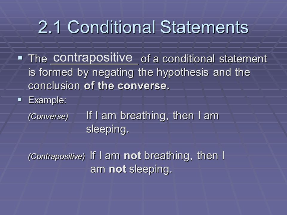 Chapter 2 Reasoning and Proof 2.1 Conditional Statements. - ppt ...