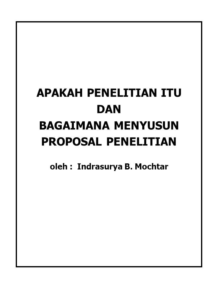 Apakah Penelitian Itu Dan Bagaimana Menyusun Proposal Penelitian