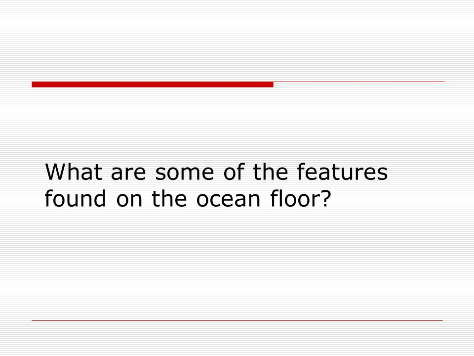 Mapping The Ocean Floor Essential Questions What Are Some Of - What technology allows us to map ocean floor features