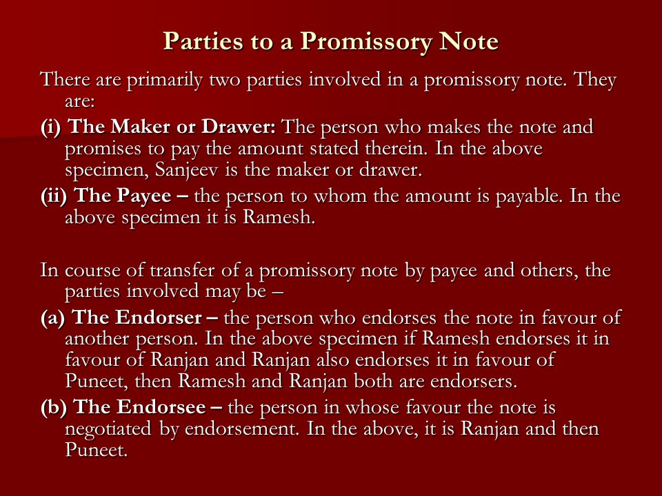 Parties To A Promissory Note There Are Primarily Two Parties Involved In A Promissory  Note.