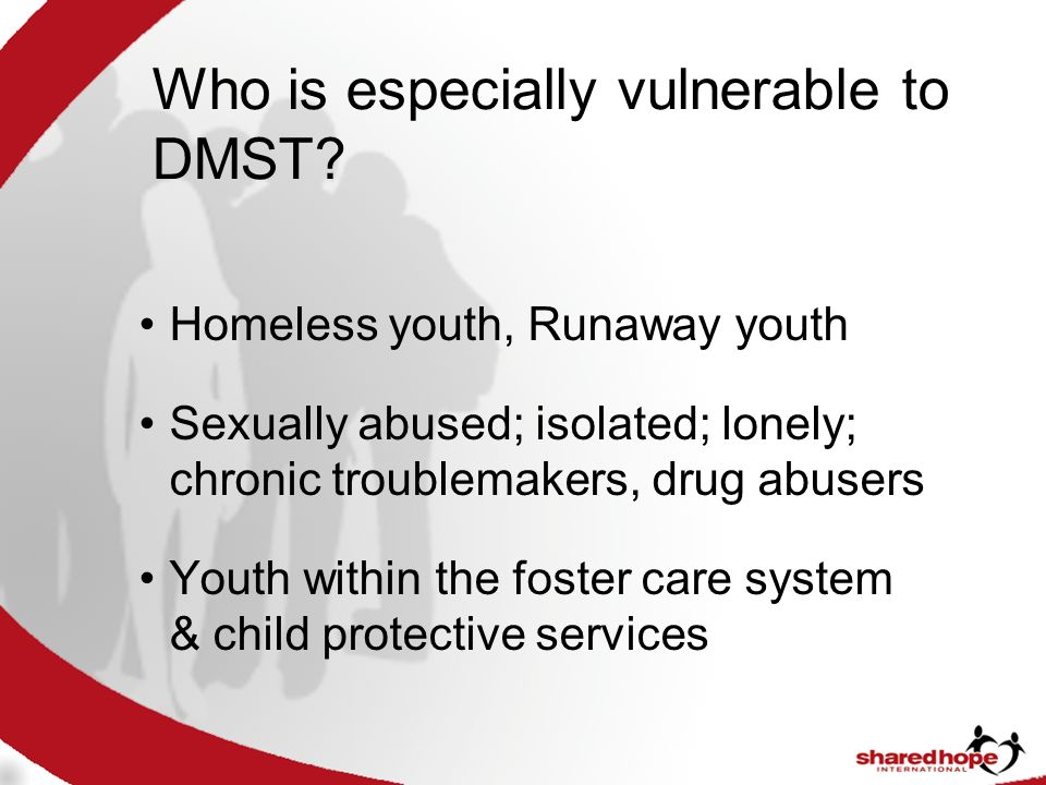 Who is especially vulnerable to DMST.
