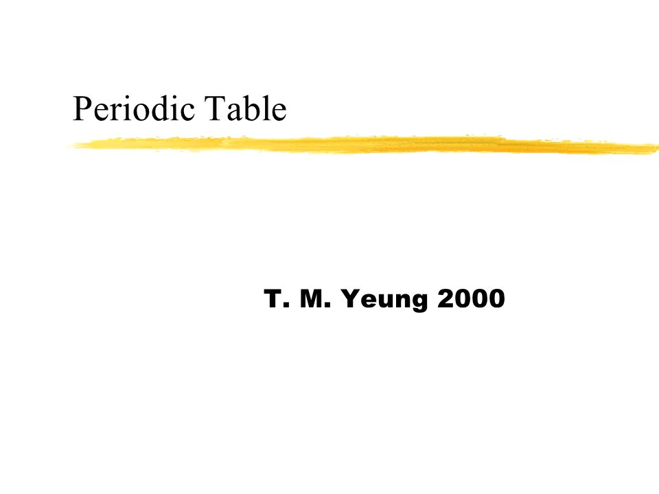 Periodic table t m yeung 2000 classifying elements zin 1869 the 2 periodic table t m yeung 2000 urtaz Gallery