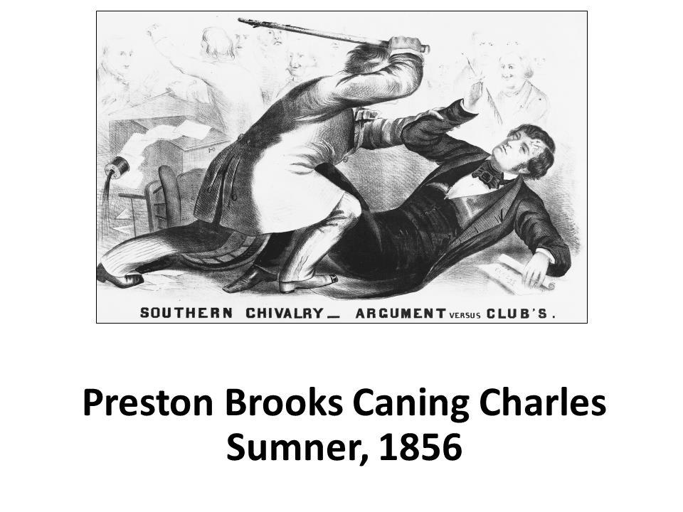 Preston Brooks Caning Charles Sumner, 1856