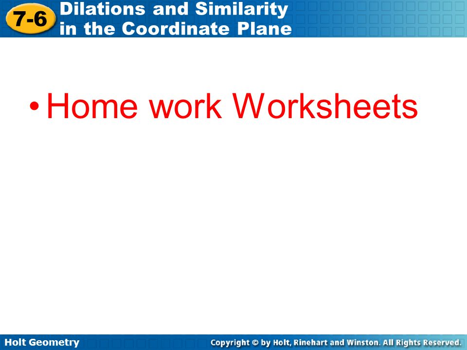 Holt Geometry 76 Dilations and Similarity in the Coordinate Plane – Holt Geometry Worksheets