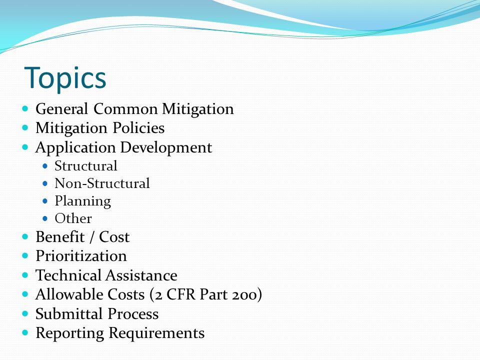 topics general common mitigation mitigation policies application  2 topics general common mitigation mitigation policies application development structural non structural planning other benefit cost prioritization