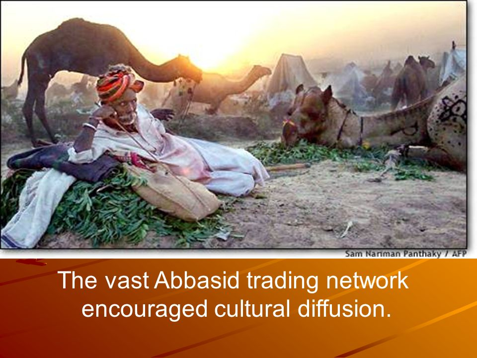 The vast Abbasid trading network encouraged cultural diffusion.
