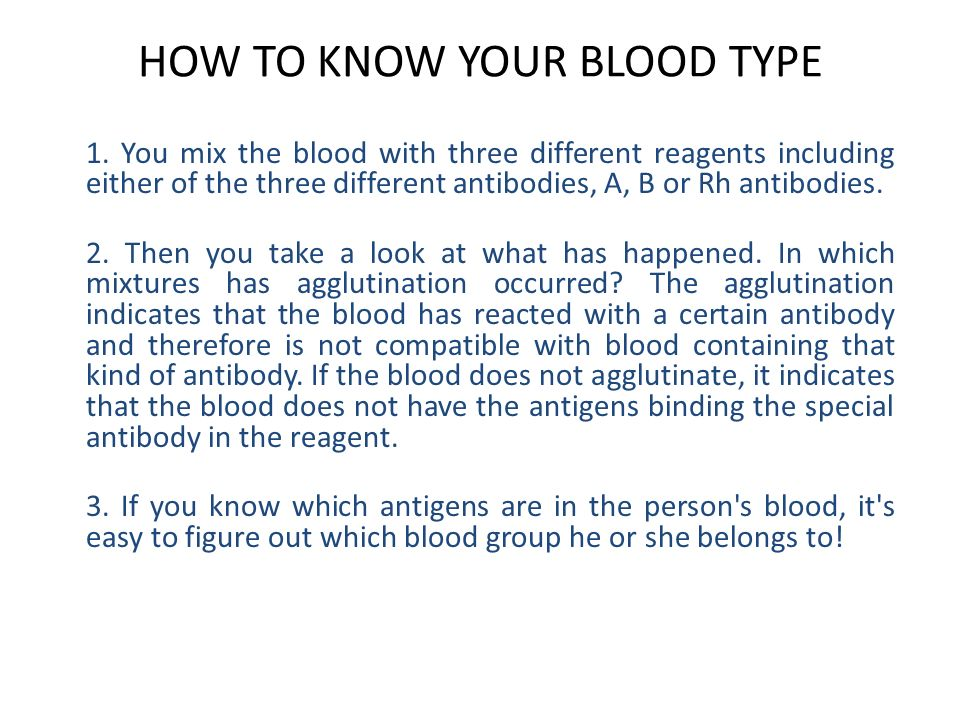 HOW TO KNOW YOUR BLOOD TYPE 1.