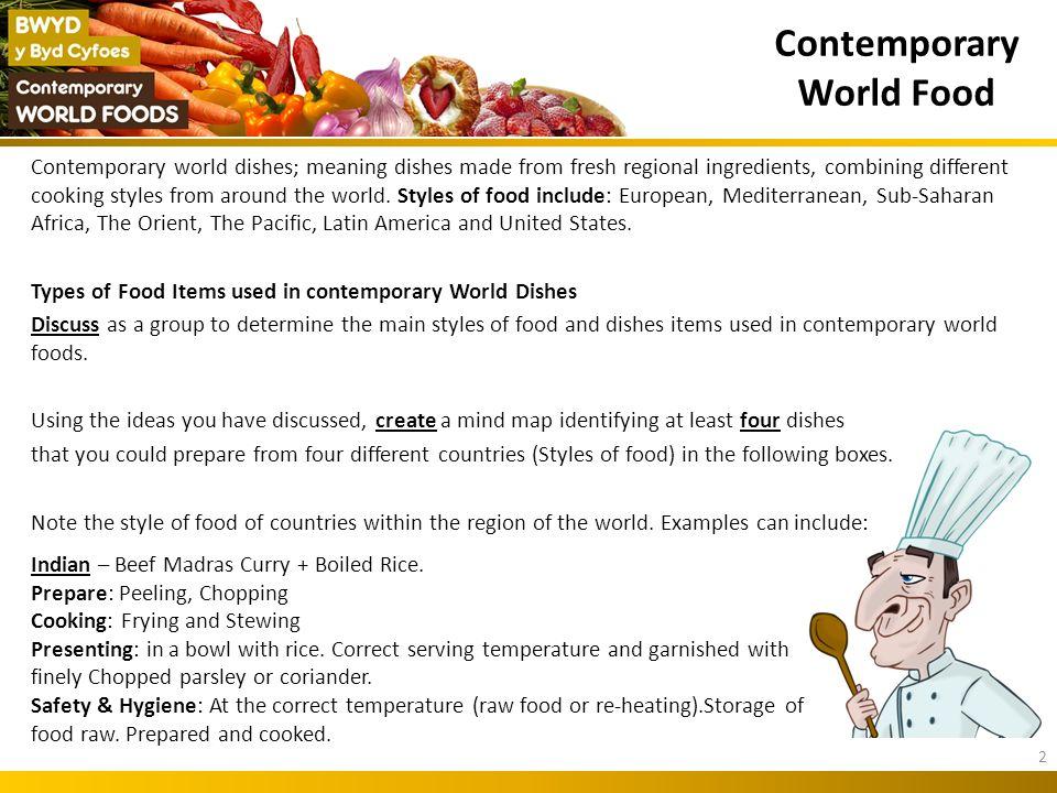 Contemporary World Food Eleri Llwyd Jones 1. Contemporary world ...