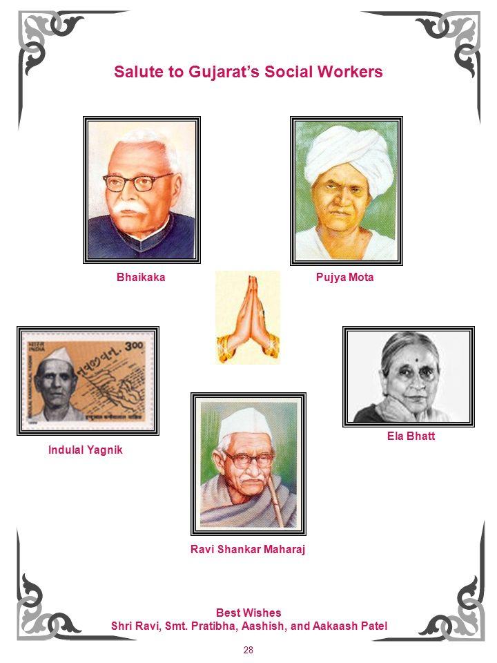 28 Salute to Gujarat's Social Workers Bhaikaka Pujya Mota Indulal Yagnik Ravi Shankar Maharaj Ela Bhatt Best Wishes Shri Ravi, Smt.