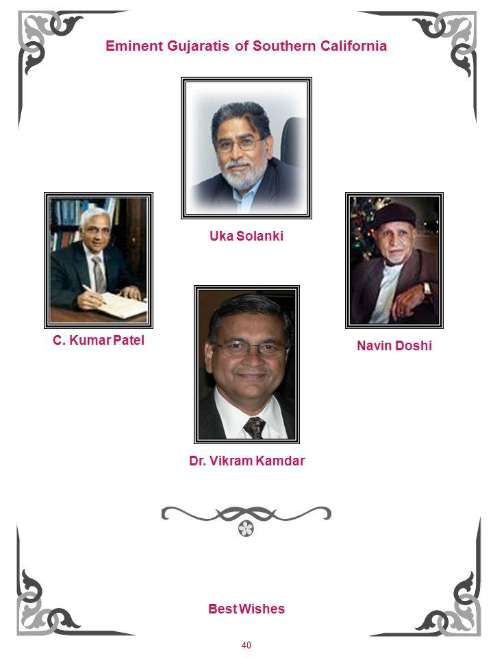 40 Uka Solanki Navin Doshi C. Kumar Patel Dr.