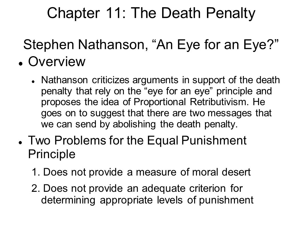 chapter the death penalty two main questions concerning the chapter 11 the death penalty stephen nathanson an eye for an eye overview