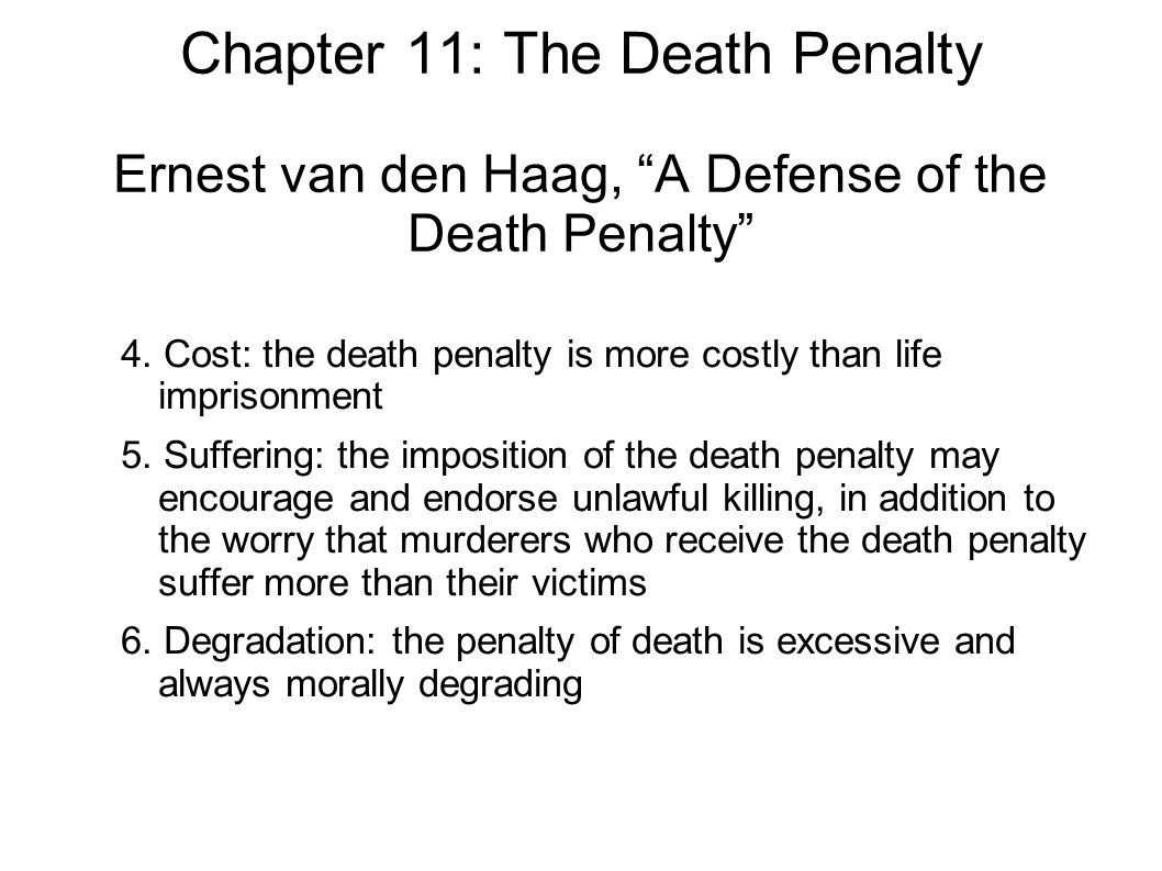chapter the death penalty two main questions concerning the chapter 11 the death penalty ernest van den haag a defense of the death