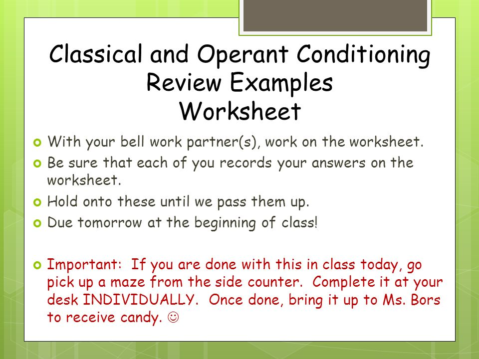 AgendaAnnouncements Candy Friday Will your class qualify 1 – Operant Conditioning Worksheet
