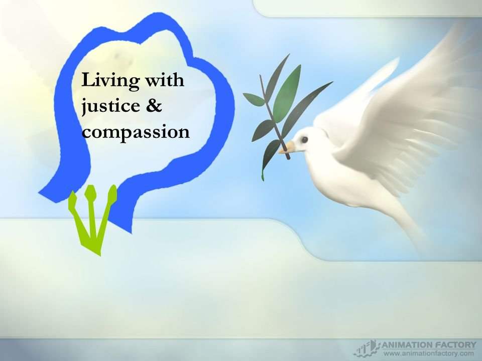 Living with justice & compassion