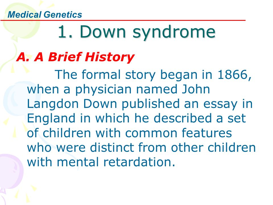ccedil cedil aring aelig egrave sup auml frac aring frac egrave micro middot ccedil ccedil frac ccedil chromosomal disorder ppt video online down syndrome a a brief history the formal story began in 1866 when a physician d john langdon down published an essay in england in which he