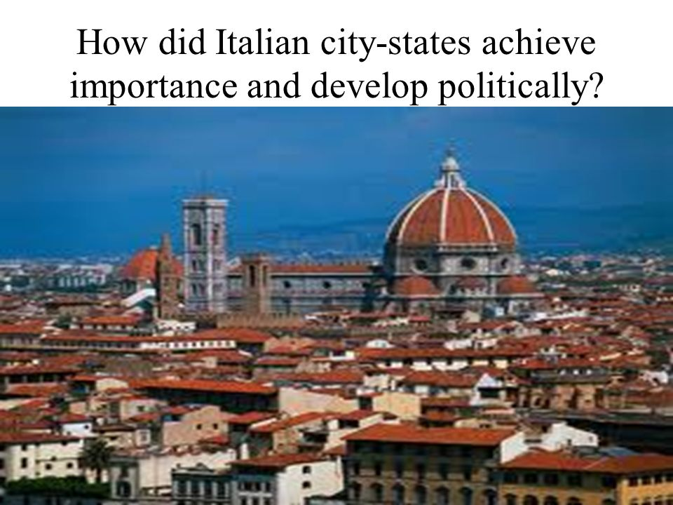 How did Italian city-states achieve importance and develop politically