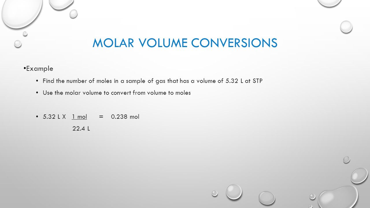 43 Molar Volume Conversions Example Find