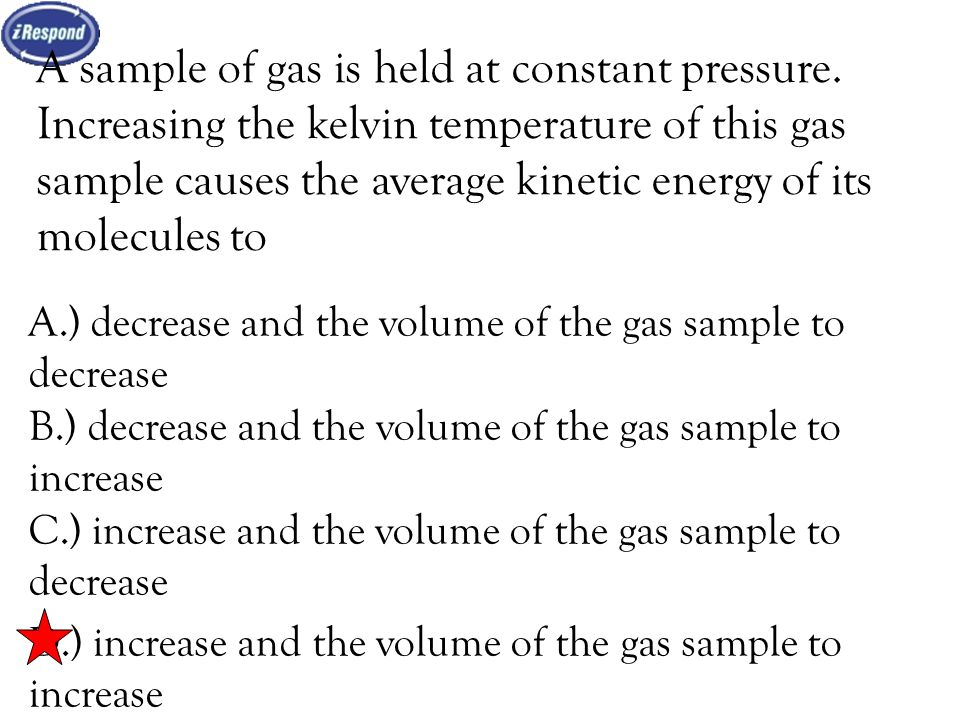 Boyle's Law There is an inverse relationship between the volume ...
