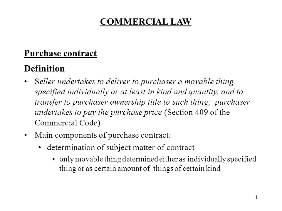 Commercial Law  Purchase Contract Definition Seller Undertakes To