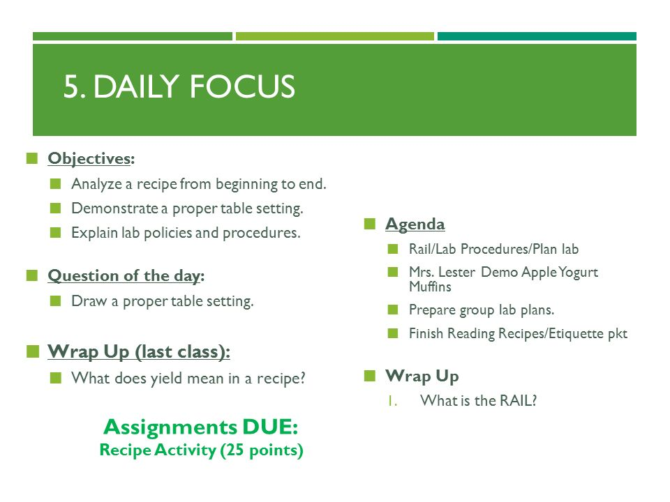 1 5.  sc 1 st  SlidePlayer & 5. DAILY FOCUS Objectives: Analyze a recipe from beginning to end ...
