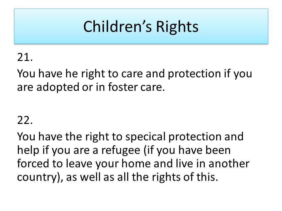Children's Rights 21.