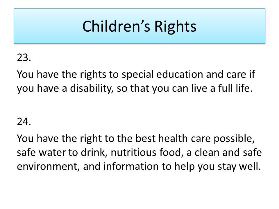 Children's Rights 23.