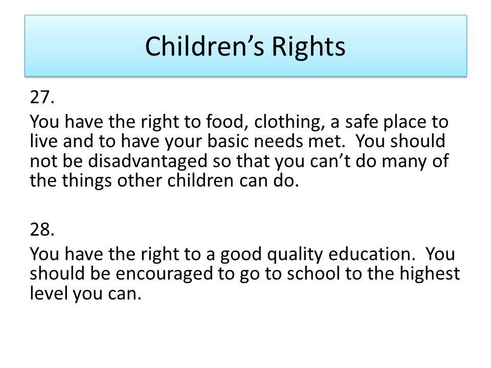 Children's Rights 27.