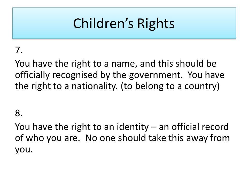 Children's Rights 7.