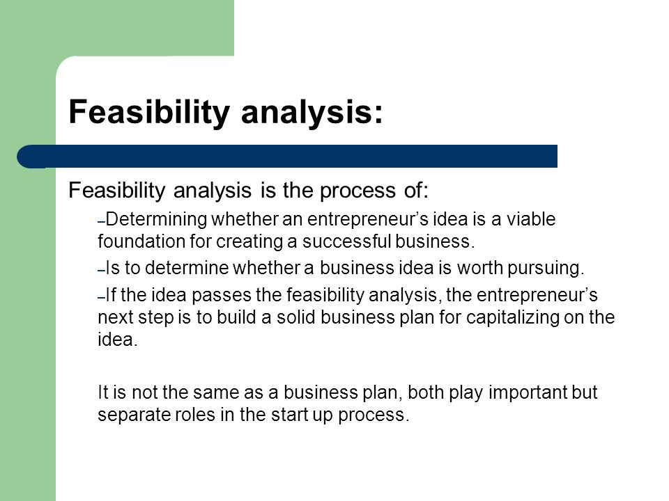 Feasibility Study The First Step In Any Business Plan  Ppt Download