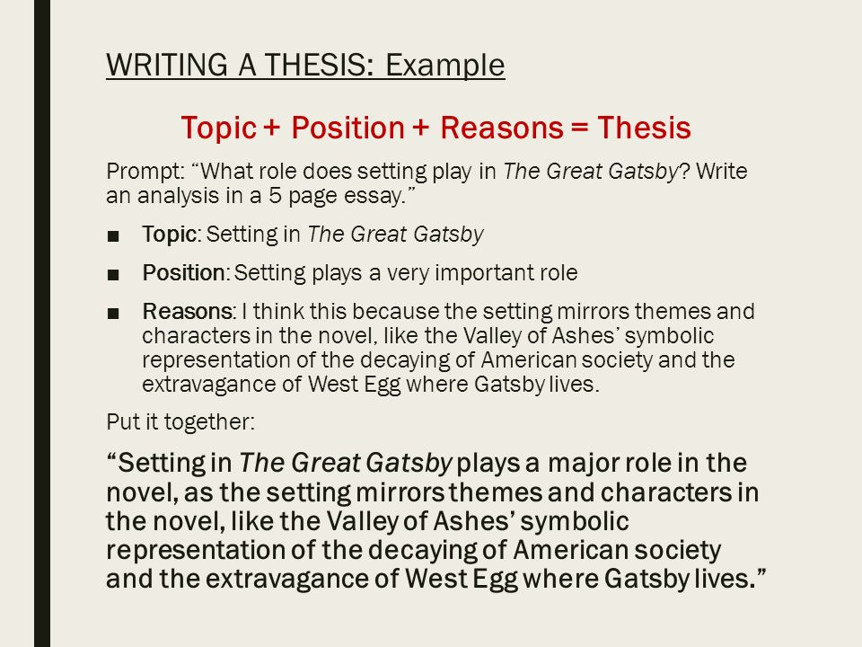 Example Prompt  What role does setting play in The Great Gatsby