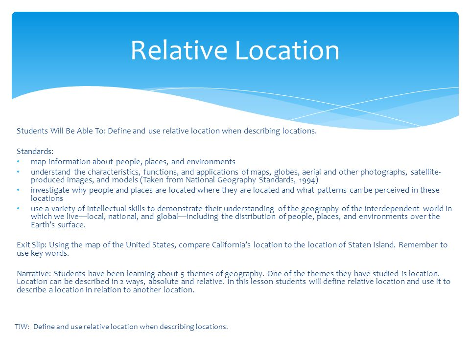 Students will be able to define and use relative location when students will be able to define and use relative location when describing locations sciox Choice Image