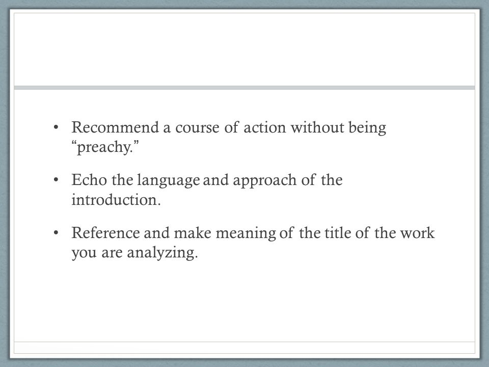 the conclusion paragraph american literature the conclusion  recommend a course of action out being preachy