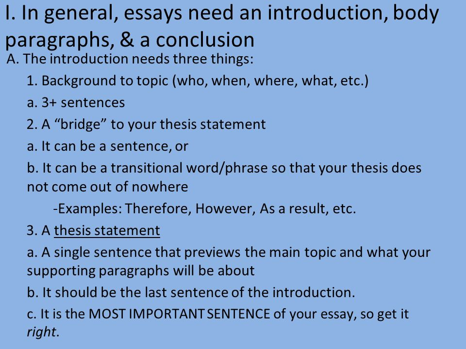 I. In General, Essays Need An Introduction, Body Paragraphs, U0026 A  Conclusion. 3 II. Compare/contrast Essay Thesis ...