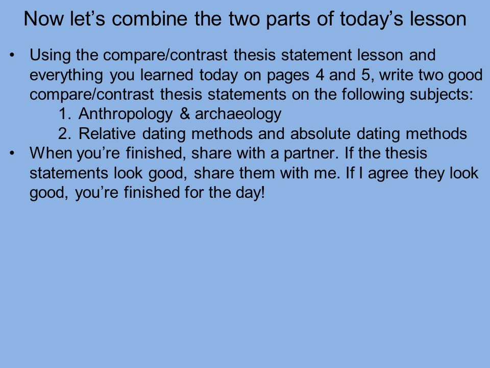 Comparecontrast Essay Writing Writing Lesson  Thesis Statements  Now Lets Combine The Two Parts Of Todays Lesson Using The Comparecontrast  Thesis Statement