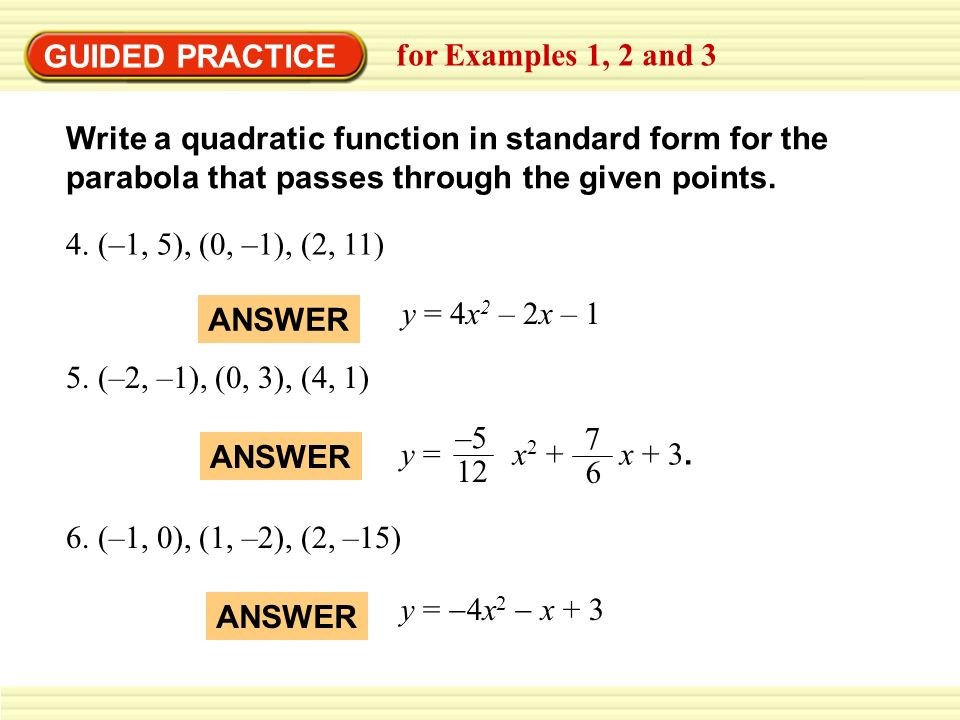 Chapter 4 Section 10. EXAMPLE 1 Write a quadratic function in ...