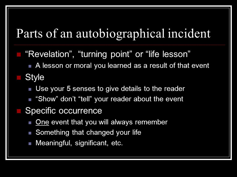 autobiographical incident mrs creel language arts writing ppt  3 parts